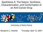 epothilone a the nature synthesis characterization and conformation of an anti cancer drug
