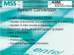 system conversion