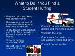 what to do if you find a student huffing