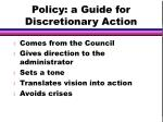 policy a guide for discretionary action
