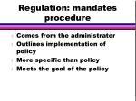 regulation mandates procedure