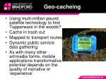 geo cacheing