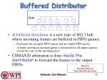buffered distributor