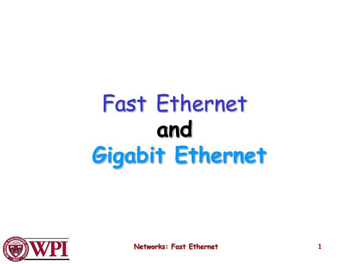 fast ethernet and gigabit ethernet n.