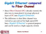gigabit ethernet compared to fiber channel