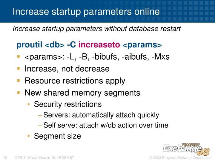 Increase startup parameters online