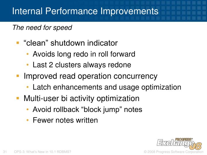 Internal Performance Improvements