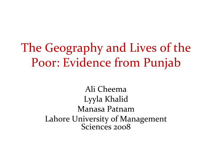 the geography and lives of the poor evidence from punjab n.