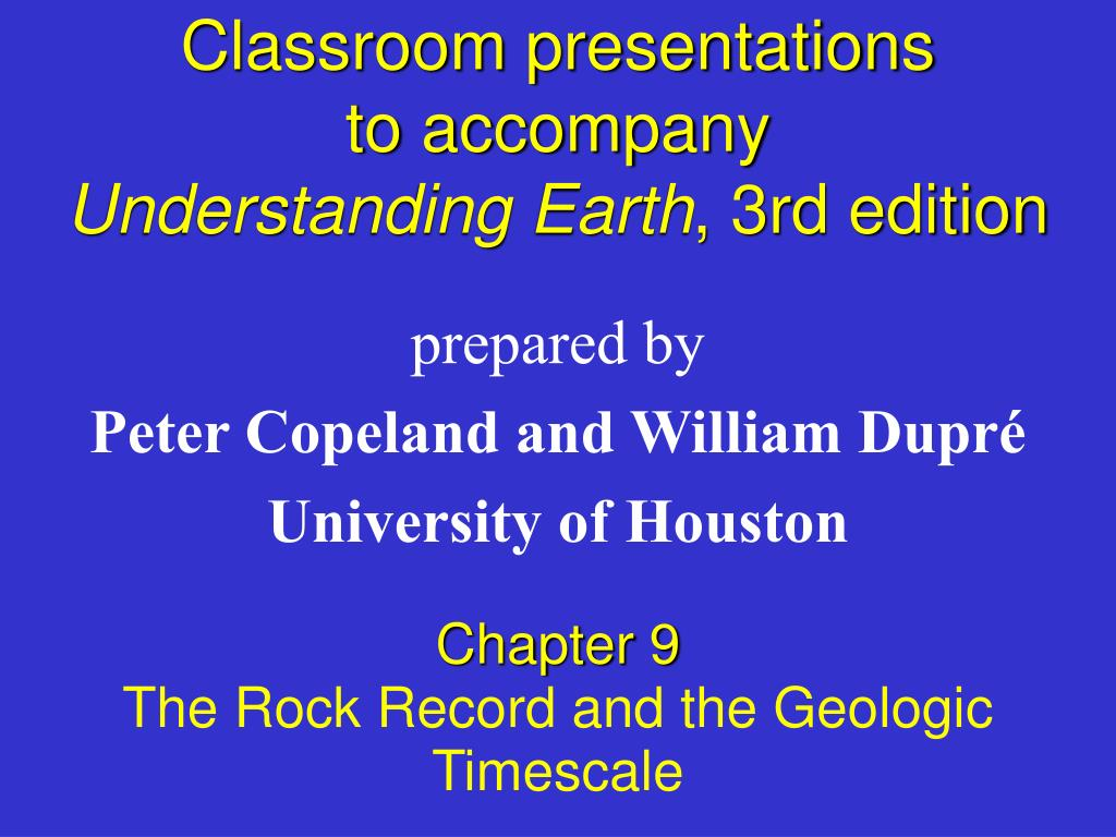 classroom presentations to accompany understanding earth 3rd edition l.