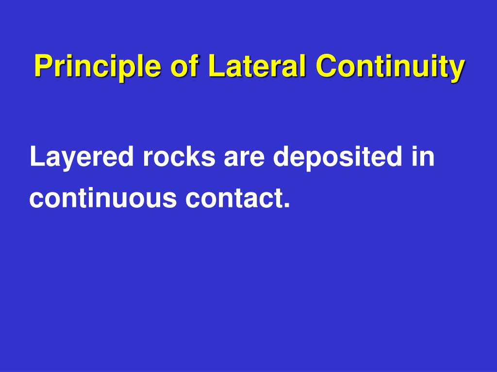 Principle of Lateral Continuity