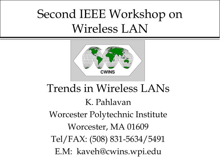 second ieee workshop on wireless lan n.