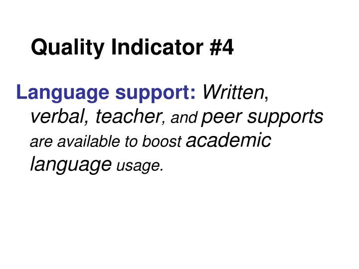 Quality Indicator #4