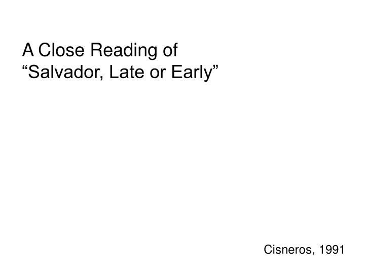 A Close Reading of