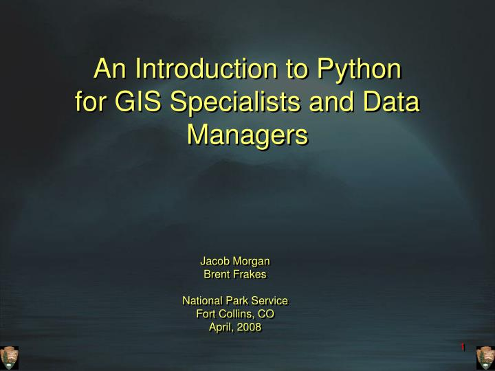 an introduction to python for gis specialists and data managers n.