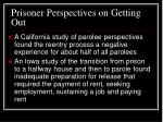 prisoner perspectives on getting out