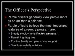 the officer s perspective