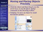 moving and placing objects precisely