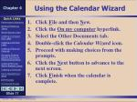 using the calendar wizard