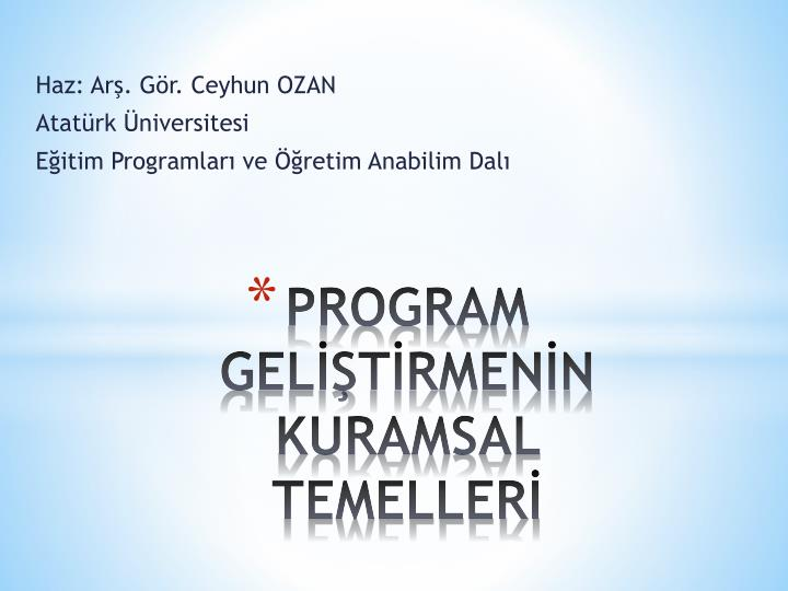 program gel t rmen n kuramsal temeller n.