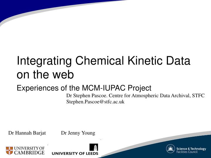 integrating chemical kinetic data on the web experiences of the mcm iupac project n.