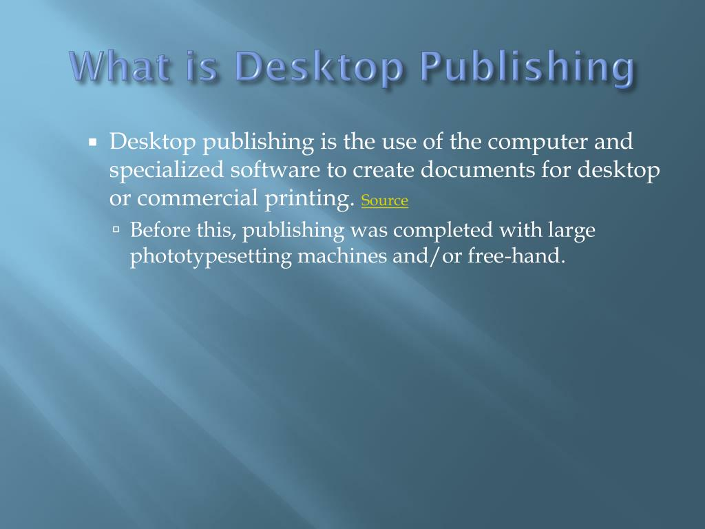 What is Desktop Publishing