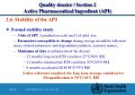 quality dossier section 2 active pharmaceutical ingredient api15