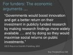 for funders the economic arguments