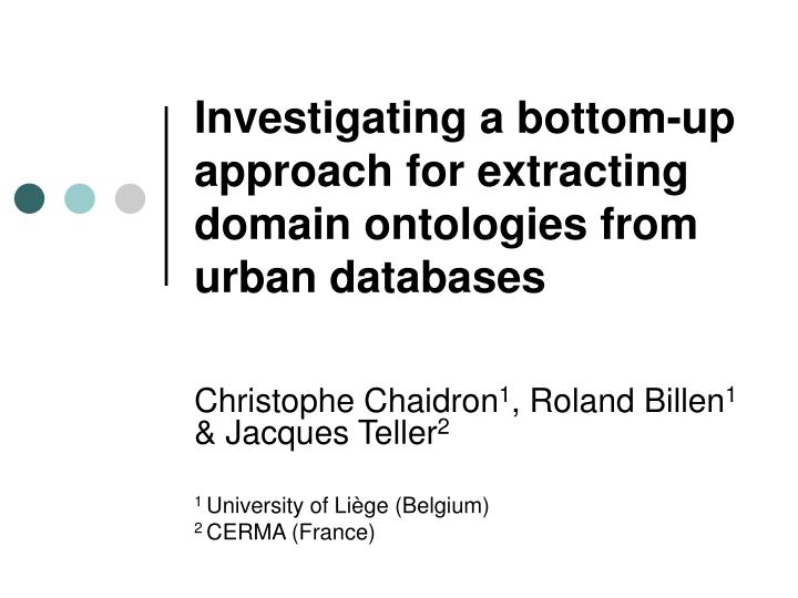 investigating a bottom up approach for extracting domain ontologies from urban databases n.