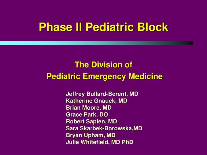 phase ii pediatric block n.