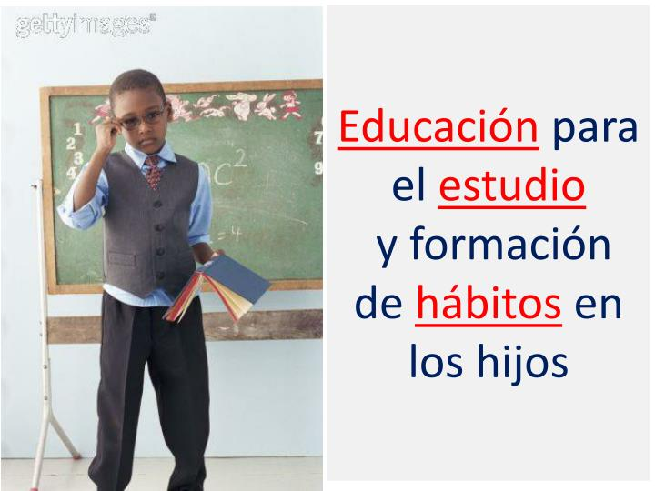 educaci n para el estudio y formaci n de h bitos en los hijos n.
