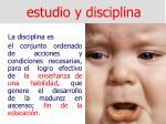 estudio y disciplina