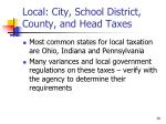 local city school district county and head taxes