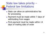 state law takes priority federal law limitations