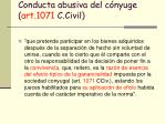 conducta abusiva del c nyuge art 1071 c civil