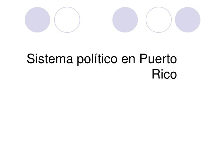 sistema pol tico en puerto rico n.