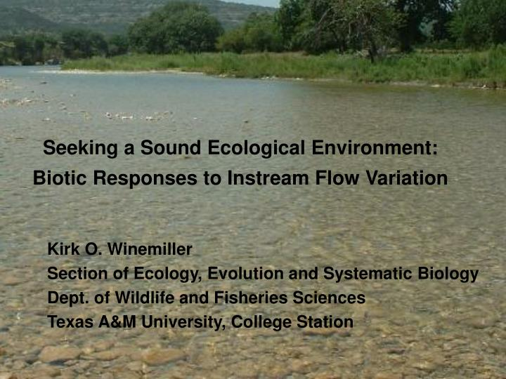 seeking a sound ecological environment biotic responses to instream flow variation n.