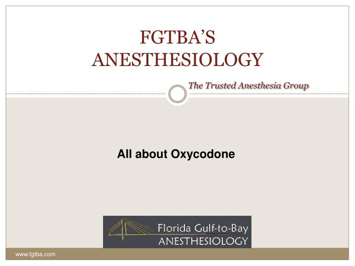 Fgtba s anesthesiology the trusted anesthesia group