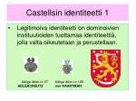 castellsin identiteetti 1