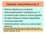 globaali riskiyhteiskunta 2