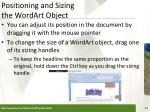 positioning and sizing the wordart object