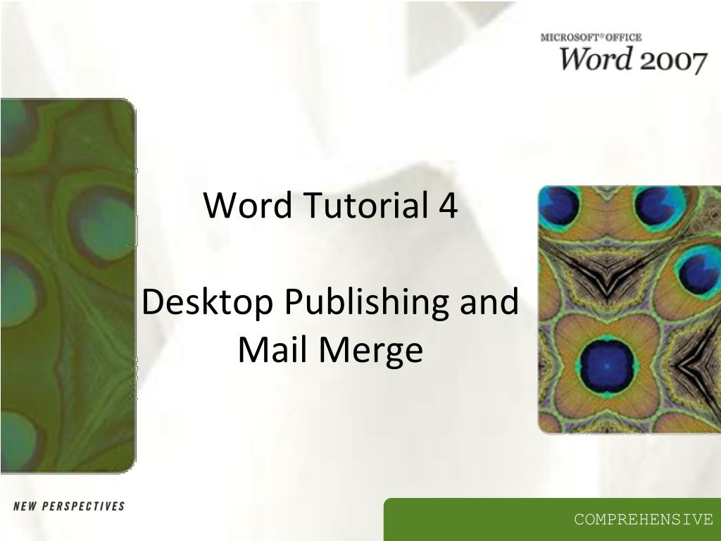 word tutorial 4 desktop publishing and mail merge l.