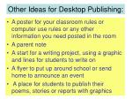 other ideas for desktop publishing