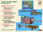 target module major subsystems