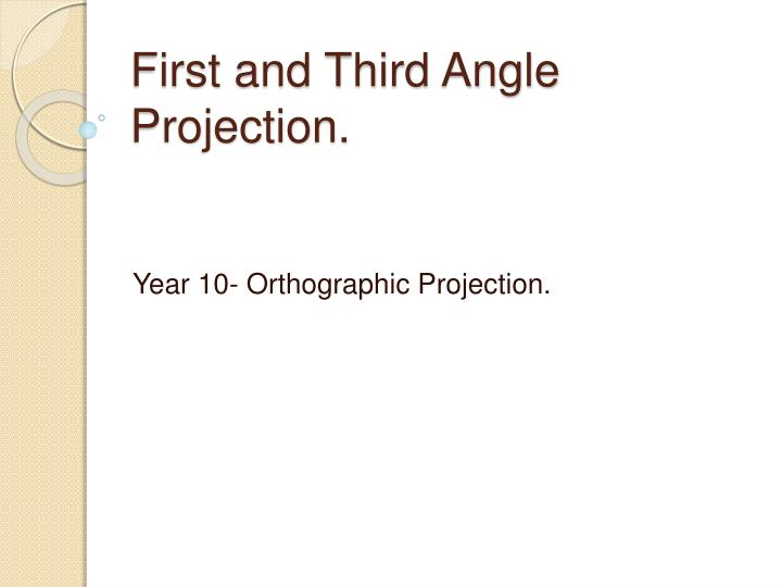 first and third angle projection n.