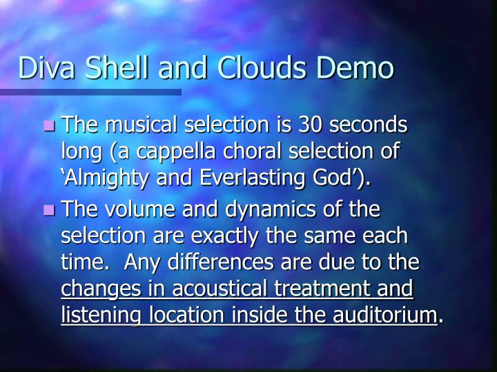 Diva shell and clouds demo1