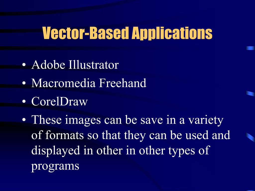 Vector-Based Applications