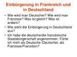 einb rgerung in frankreich und in deutschland