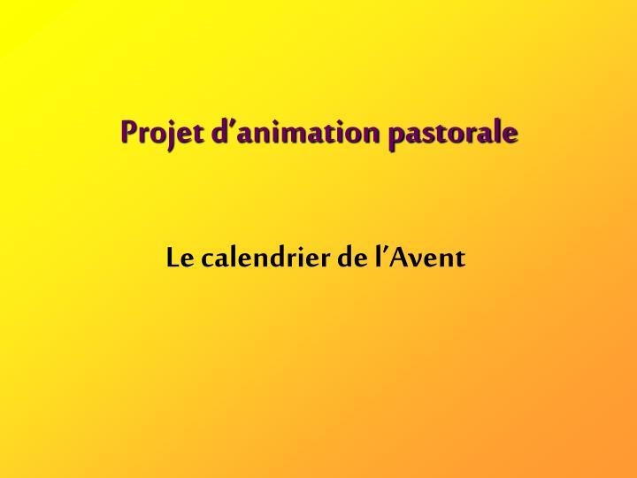 projet d animation pastorale n.