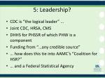 5 leadership