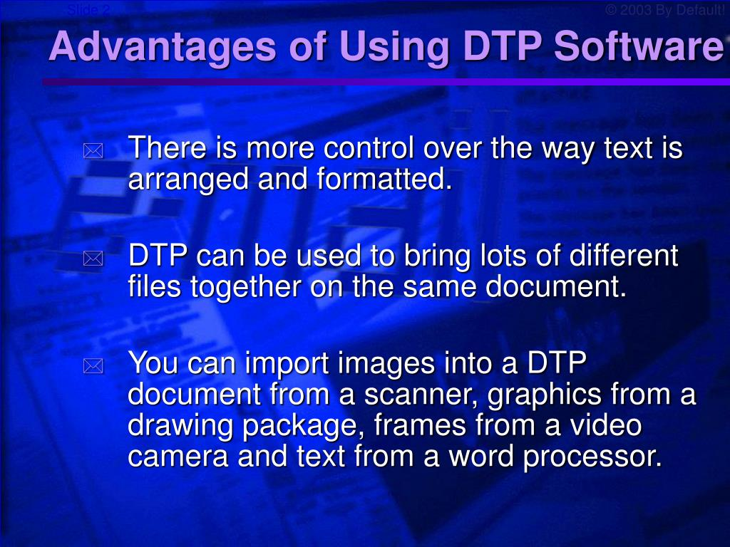 Advantages of Using DTP Software